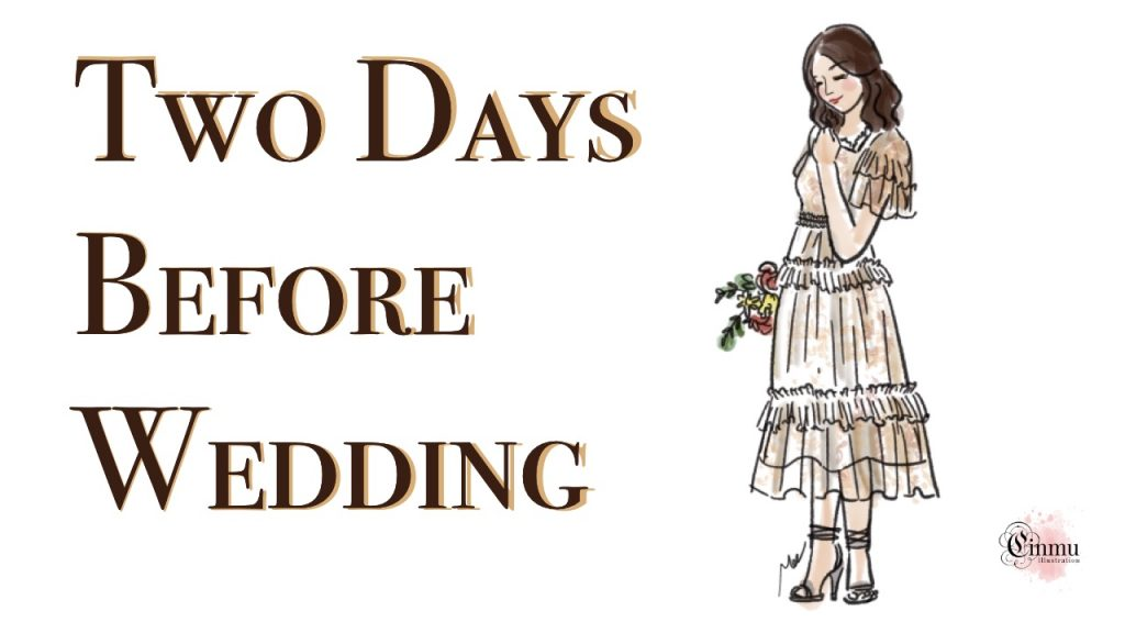 Two days before wedding love story